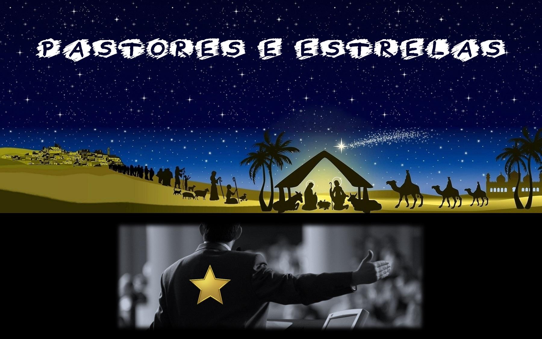 Pastores e Estrelas