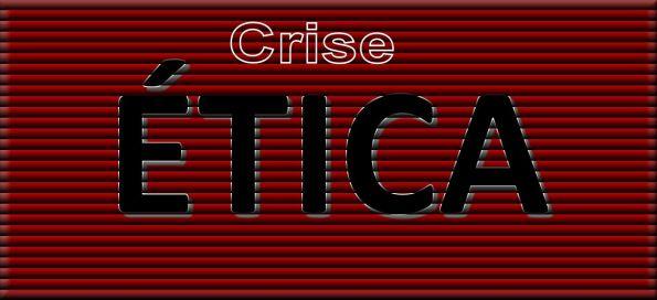 Crise Ética